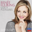 Renée Fleming / Sebastian Lang-Lessing / The Philharmonia Orchestra - Guilty pleasures