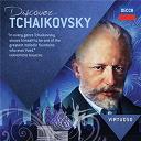 Piotr Ilyitch Tchaïkovski - Discover Tchaikovsky