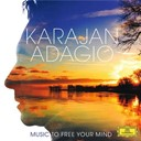 Herbert Von Karajan / L'orchestre Philharmonique De Berlin - Karajan adagio - music to free your mind