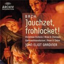 Jean-Sébastien Bach / John Eliot Gardiner / The English Baroque Soloists - Bach: jauchzet, frohlocket!