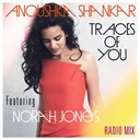 Anoushka Shankar / Norah Jones - Traces of you