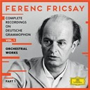 Ferenc Fricsay - Complete recordings on deutsche grammophon - vol.1 - orchestral works