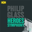 American Composers Orchestra / Christoph Von Dohnányi / Dennis Russel Davies / Gidon Kremer / Philip Glass / Wiener Philharmoniker - Glass: heroes symphony