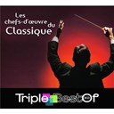 Compilation - Triple Best of Chefs-D'Oeuvre De La Musique Classique