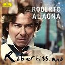 Roberto Alagna - Robertissimo