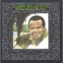 Harry Belafonte - all time greatest hits