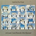 Art Lande / Eliot Zigmund / Gary Peacock - Shift in the wind
