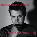 Daniel Bedingfield - Gotta get thru this