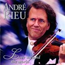 Andr&eacute; Rieu - Love around the world