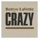 Bettye Lavette - Crazy