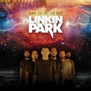 Linkin Park - Leave out all the rest (int'l 2-track dmd)