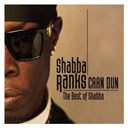 Shabba Ranks - Caan dun (the best of shabba)