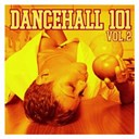 Alton Black / Beres Hammond / Blacka Ranks / Courtney Melody / Dancehall 101 / El General / Foxy Brown / Johnny Osbourne / Ninjaman / Pinchers / Sanchez / Shabba Ranks / Shelly Thunder / Sister Nancy / Super Beagle / Super Cat / Tony Rebel / Wayne Wonder - Dancehall 101 vol. 2