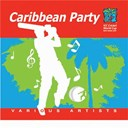Admiral Bailey / Assassin / Beres Hammond / Cliff Edwards / Edwin Yearwood / Faye Ann Lyons / Junior Kelly / Morgan Heritage / O'neil Bryan / Rupee / Shaggy / T.o.k. / Tanya Stephens / Wayne Wonder - Caribbean Party - Official 2007 Cricket World Cup