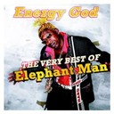 Elephant Man - Energy god - the very best of elephant man