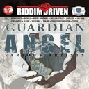 Alaine / Camar / Christopher Martin / Da' Ville / Jah Cure / Jamelody / Million Stylez / Richie Spice / Sanjay / T.o.k. / Voicemail / Vybz Kartel / Wayne Marshall - Riddim driven: guardian angel