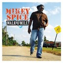 Mickey Spice - Walk a mile