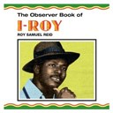 I. Roy - The observer book of i-roy