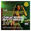 Compilation - The Biggest Ragga Dancehall Anthems 2011