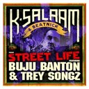 Buju Banton / Trey Songz - Street life (single)