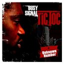 Busy Signal - Tic toc/ unknown number