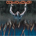 W.a.s.p. - The neon god - part 2 - the demise