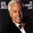 Jack Jones - Jack jones: the gershwin album