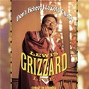 Lewis Grizzard - Don't believe i'd a told that