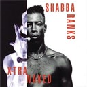 Shabba Ranks - X-tra naked