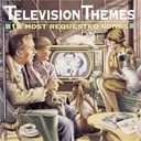 Compilation - Television Themes: 16 Most Requested Songs