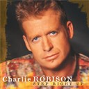 Charlie Robison - Step Right Up