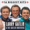 Larry Gatlin / The Gatlin Brothers - 16 biggest hits