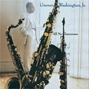 Grover Washington Jr. - All my tomorrows