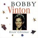 Bobby Vinton - Kissin' christmas:  the bobby vinton christmas album