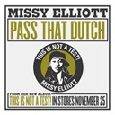 Missy Elliott - Pass that dutch (internet single)