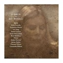 Annie Lennox / Bjork / Brad Mehldau / Caetano Veloso / Cassandra Wilson / Elvis Costello / Emmylou Harris / James Taylor / K.d. Lang / Prince / Sarah Mc Lachlan / Sufjan Stevens - A tribute to joni mitchell