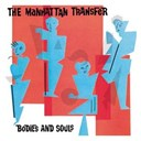 Manhattan Transfer - Bodies and souls