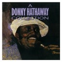 Donny Hathaway / Roberta Flack - A donny hathaway collection