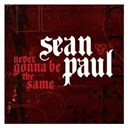 Sean Paul - Never gonna be the same (digital download)