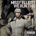Missy Elliott - We run this (explicit version) (digital download)