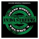 Alfamega / Big Kuntry King / Governor / Khao / Macboney / Rashad / T.i. / Xtaci / Young Dro / Yung Joc - Grand hustle presents in da streetz volume 4 (amended version)