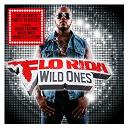 Flo Rida - Wild ones (deluxe)
