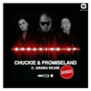 Chuckie / Promise Land - Breaking up (remixes)