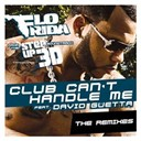 Flo Rida - Club can't handle me (feat. david guetta) (remixes)