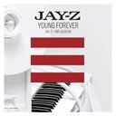 Jay-Z - Young forever (international)