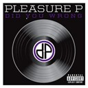 Pleasure P - Did you wrong (explicit)