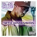 B.o.b - 12th dimension ep