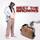 "Brandy / Case / Chaka Khan / Coko / Deborah Cox / Gerald Levert / Jill Scott / Kelly Price / Kelly Rowland / Ledisi / Musiq Soulchild / Tamela Mann / Tyler Perry's Meet The Browns - Music from and inspired by the motion picture tyler perry's ""meet the browns"""