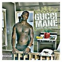 Gucci Mane - Back to the traphouse (explicit)