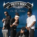 Pretty Ricky - On the hotline (101528)